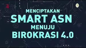 Pengaruh Penerapan Smart ASN Terhadap Pengelolaan Keuangan Negara di Era Disrupsi Teknologi Indonesia 4.0